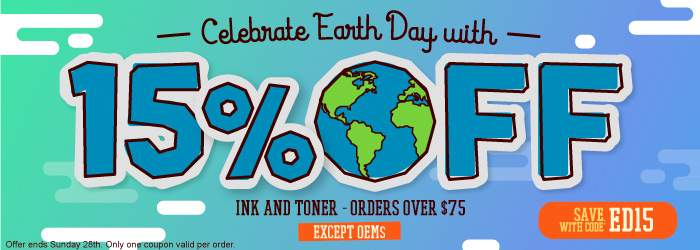 Celebrate Earth Day with 15% OFF Ink and toner orders over $75. Except OEMs. Code ED15. Offer ends Sunday 28th. Only one coupon valid per order.