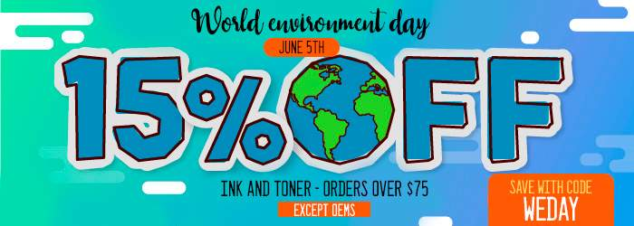World environment day - June 5th - 15% OFF. Ink & toner orders over $75 Esept OEMs. Save with code WEDAY