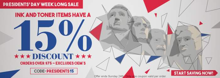 Presidents' Day Week Long Sale. Ink and Toner items have a 15% Discount. Orders over $75. Excludes OEM´s. Use coupon code: PRESIDENTS15. Start Saving Now! Offer ends Sunday 24th. Only one coupon valid per order.