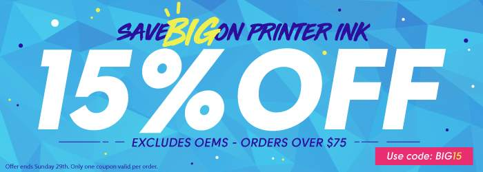 Save Big on Printer Ink. 15% OFF Ink and Toner Cartridges. Use code: BIG15. Excludes OEMs. Orders over $75. Offer ends Sunday 29th. Only one coupon valid per order.