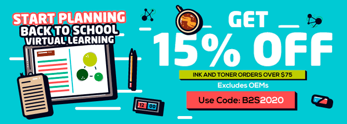 Start Planning - Back to school virtual learning. Get 15% OFF Ink and Toner orders over $75. Excludes OEMs. Use Code: B2S2020